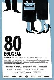 80 egunean(2010) Poster - Movie Forum, Cast, Reviews