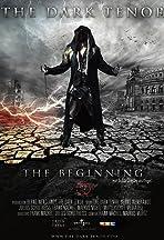 The Dark Tenor: The Beginning