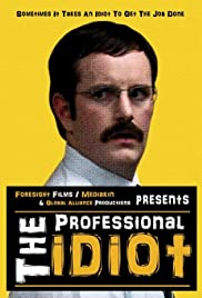 The Professional Idiot Poster