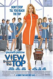 Download View from the Top (2003) Movie