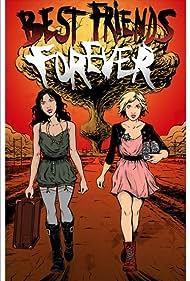 Best Friends Forever (2013) Poster - Movie Forum, Cast, Reviews