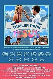 Trailer Park Jesus(2012) Poster - Movie Forum, Cast, Reviews