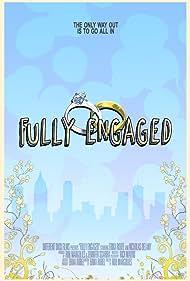 Fully Engaged (2015)