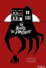The Hours Till Daylight Poster