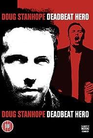 Doug Stanhope: Deadbeat Hero (2004) Poster - Movie Forum, Cast, Reviews