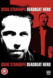 Doug Stanhope: Deadbeat Hero Poster