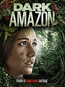 Top 10 website to watch free movie Dark Amazon by Michael Leavy [720x1280]