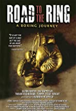 Road to the Ring: A Boxing Journey