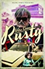 Here Comes Rusty (2016) Poster