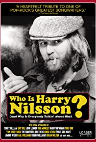 Primary photo for Who Is Harry Nilsson (And Why Is Everybody Talkin' About Him?)