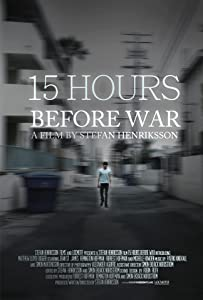 15 Hours Before War by