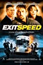 Exit Speed (2008) Poster