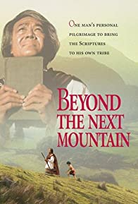 Primary photo for Beyond the Next Mountain