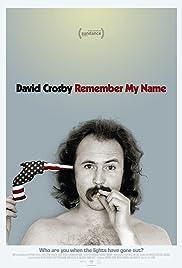 David Crosby: Remember My Name Poster