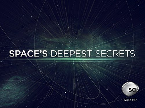 Space's Deepest Secrets (TV Series 2016– ) - IMDb