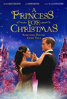 A Princess for Christmas (2011 TV Movie)
