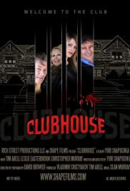 Clubhouse(2013) Poster - Movie Forum, Cast, Reviews