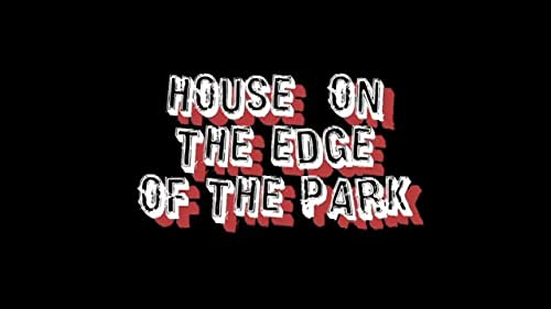 The House on the Edge of the Park