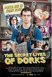 ##SITE## DOWNLOAD The Secret Lives of Dorks (2013) ONLINE PUTLOCKER FREE
