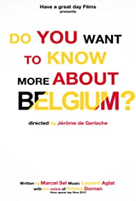 Primary photo for Do You Want to Know More About Belgium?