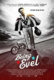 Being Evel (2015) Poster - Movie Forum, Cast, Reviews