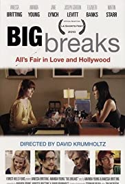 Big Breaks (2009) Poster - Movie Forum, Cast, Reviews