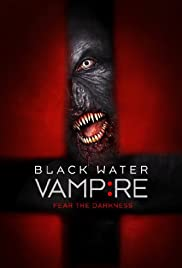 The Black Water Vampire (2014) 720p