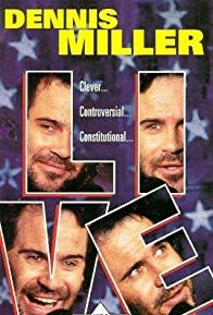 Primary photo for Dennis Miller Live
