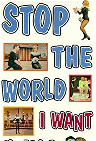 Primary photo for Stop the World: I Want to Get Off