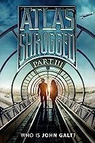 Atlas Shrugged: Who Is John Galt? (2014) Poster