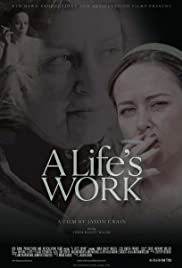 A Life's Work Poster