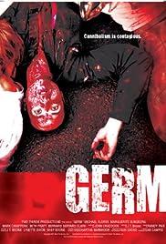 Germ(2013) Poster - Movie Forum, Cast, Reviews