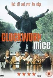 Clockwork Mice(1995) Poster - Movie Forum, Cast, Reviews
