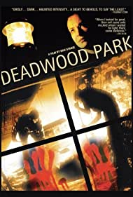Deadwood Park (2007)