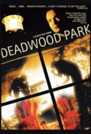 Deadwood Park Poster
