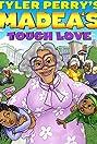 Madea's Tough Love (2015) Poster