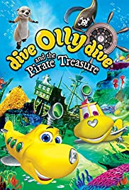 Dive Olly Dive and the Pirate Treasure Poster