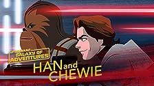 Han and Chewie - A Lifelong Partnership