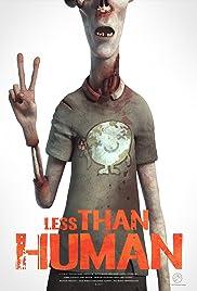Less Than Human Poster