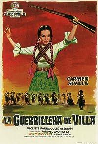 Primary photo for La guerrillera de Villa