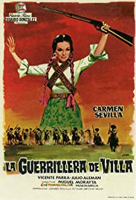Primary photo for La guerrillera de Villa