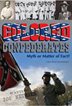 Colored Confederates: Myth or Matter of Fact?