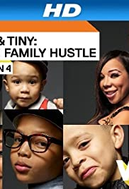 T.I. & Tiny: The Family Hustle Poster