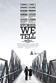 Stories We Tell (2012) Poster - Movie Forum, Cast, Reviews
