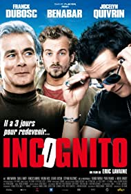 Franck Dubosc, Jocelyn Quivrin, and Bénabar in Incognito (2009)