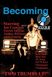 Becoming Icizzle Poster