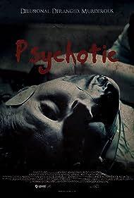 Psychotic (2012)