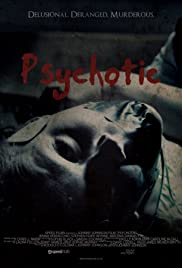 Psychotic Poster