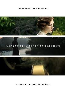 Watch free movie series online Fantasy on a Theme of Morawski [720x594]