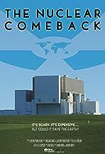 The Nuclear Comeback